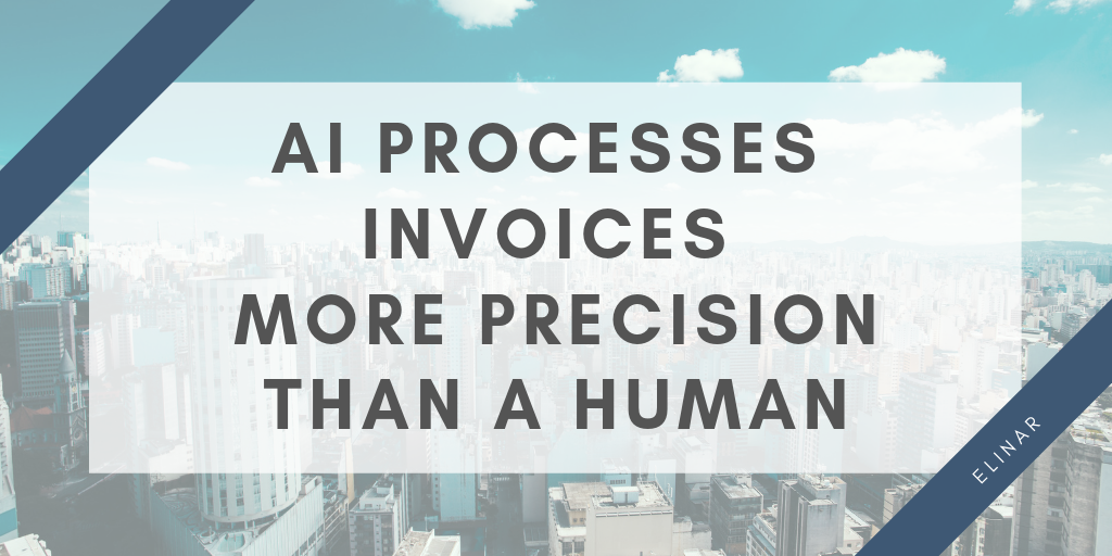AI processes invoices more precision than a human