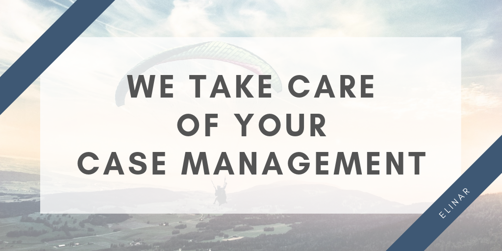 We take care of your case management