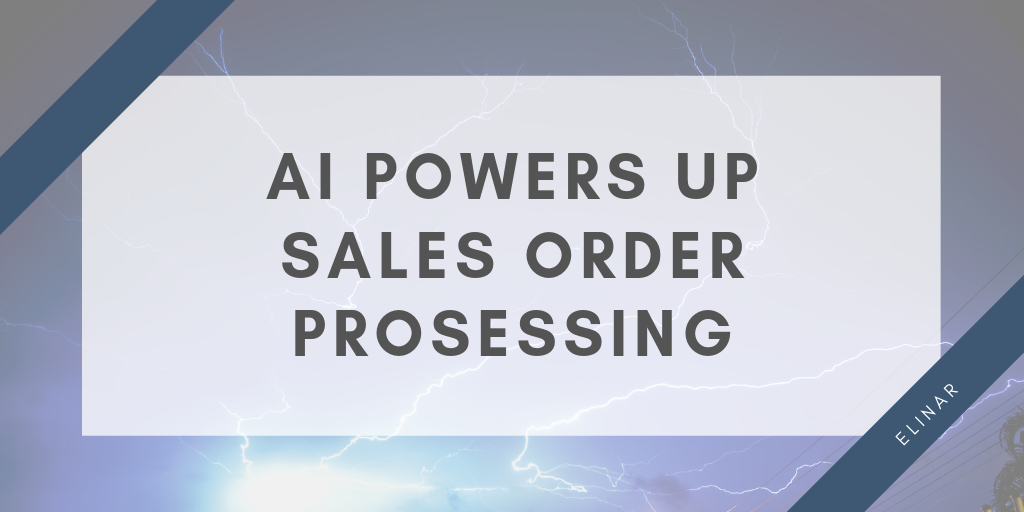 AI powers up sales order processing
